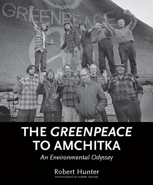 The Greenpeace to Amchitka