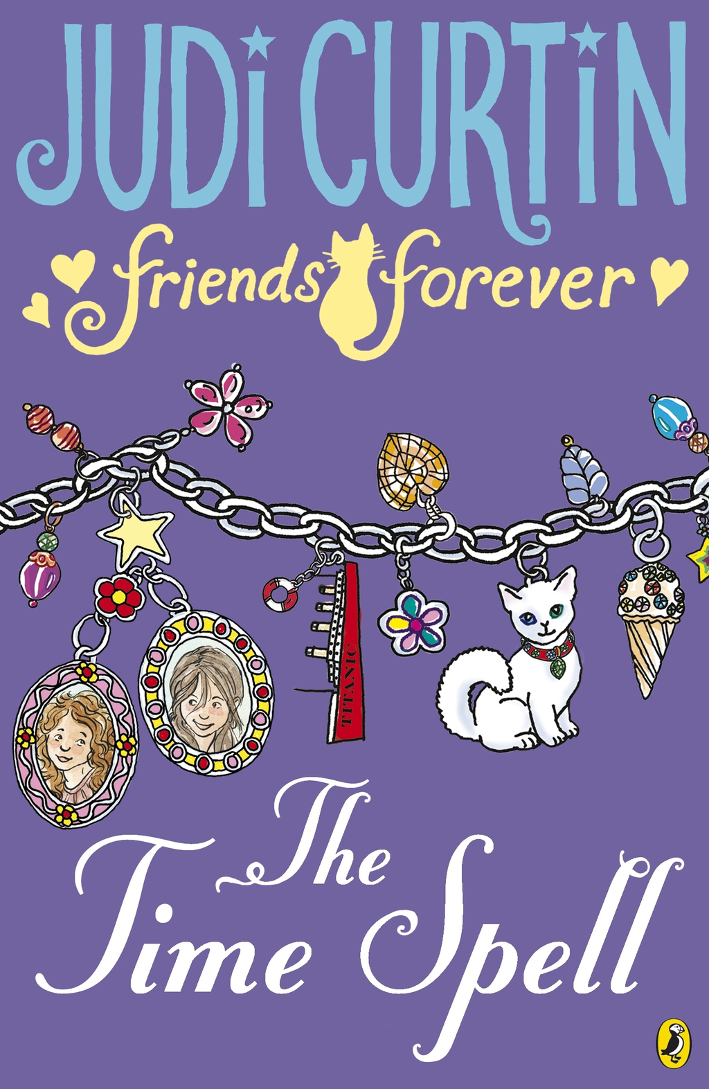 Friends Forever: The Time Spell By: Judi Curtin