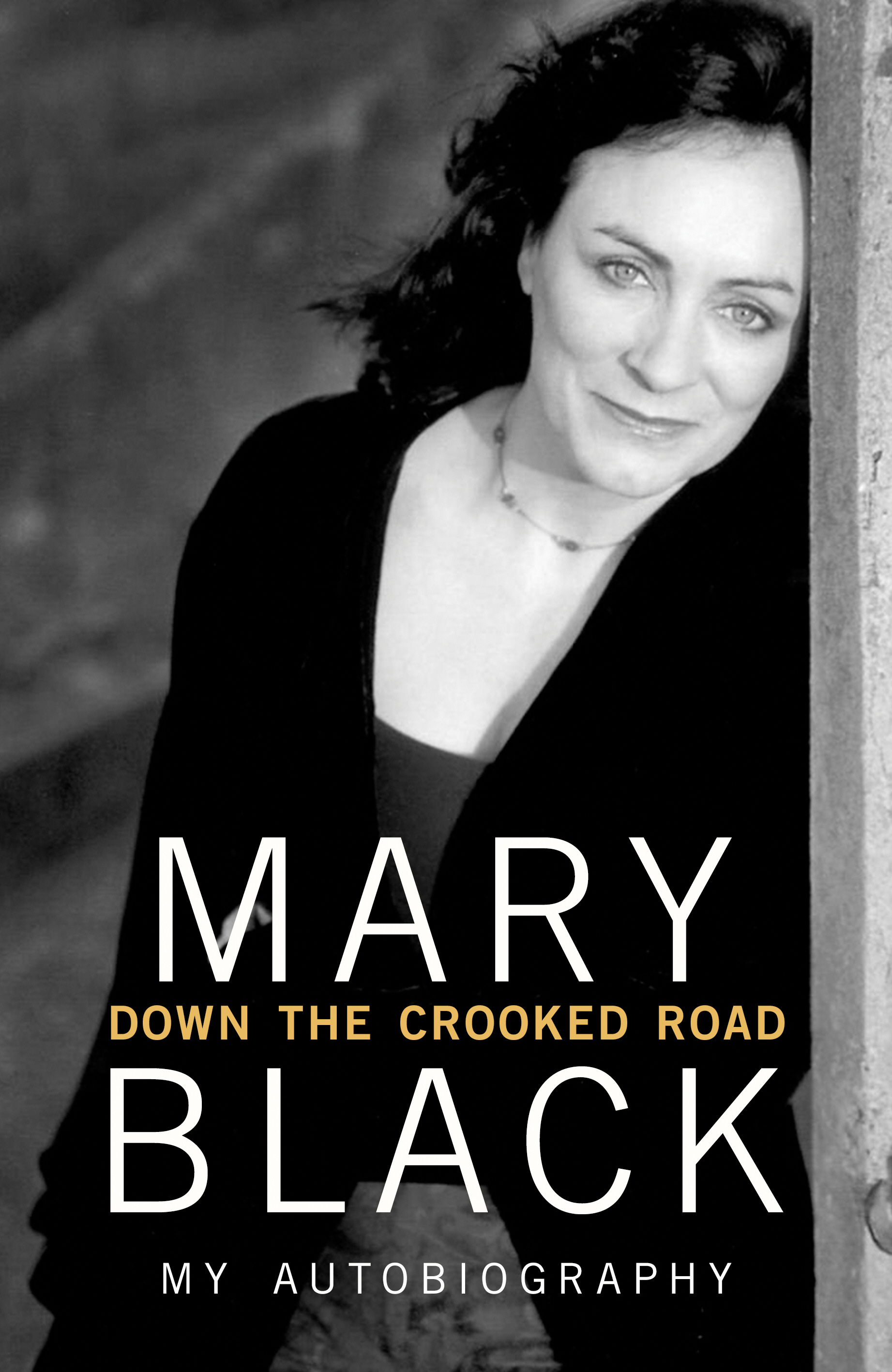 Down the Crooked Road My Autobiography