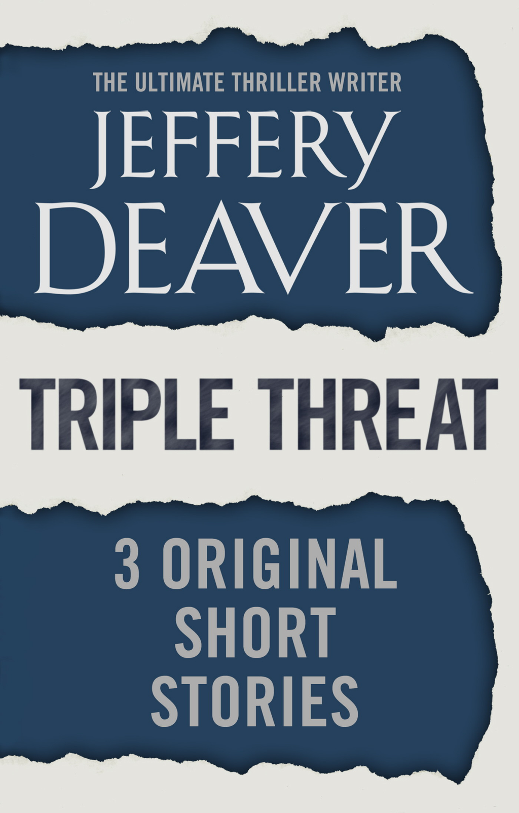 Triple Threat Three Original Short Stories