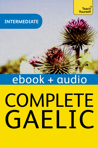 Complete Gaelic: Teach Yourself Audio eBook (Enhanced Edition)