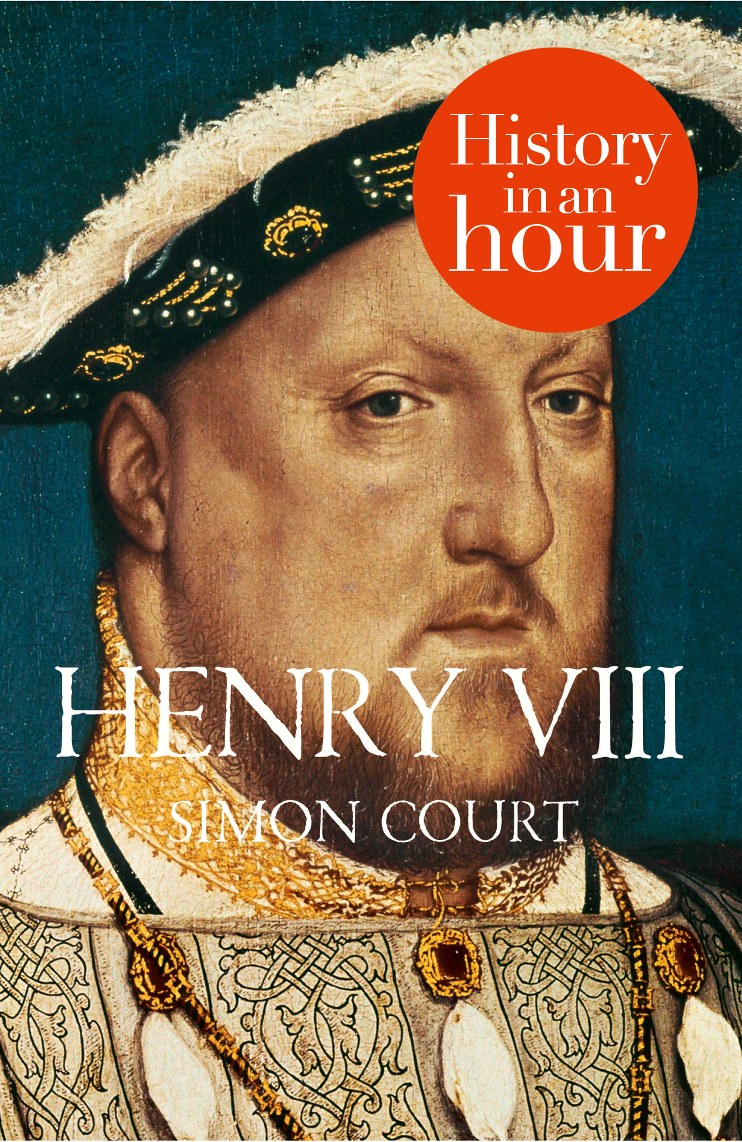 Henry VIII: History in an Hour