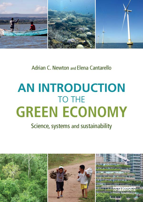 An Introduction to the Green Economy Science,  Systems and Sustainability