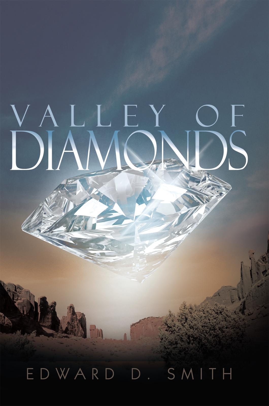 VALLEY OF DIAMONDS