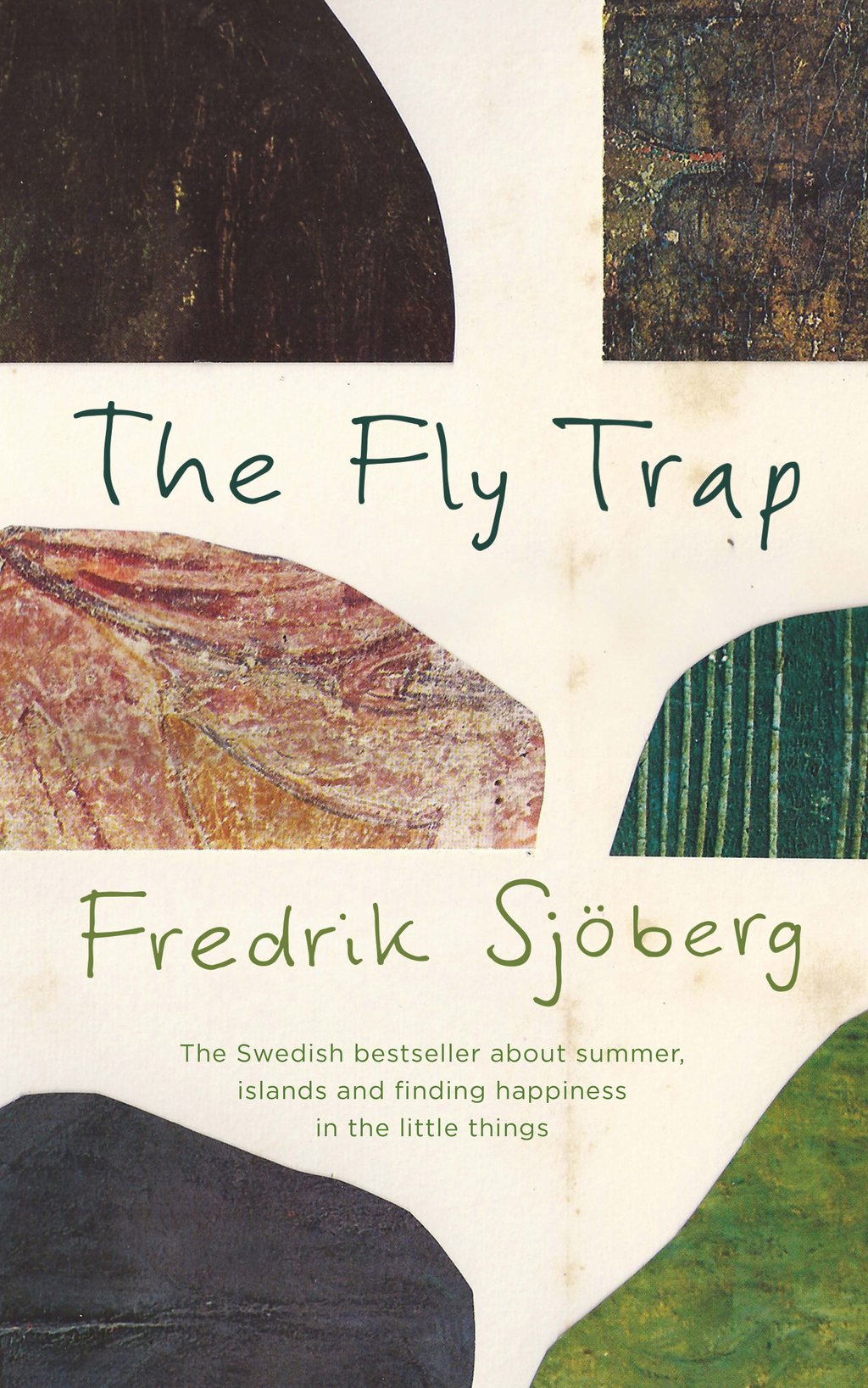 The Fly Trap A Book about Summer,  Islands and the Freedom of Limits