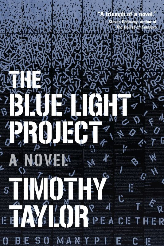The Blue Light Project By: Timothy Taylor