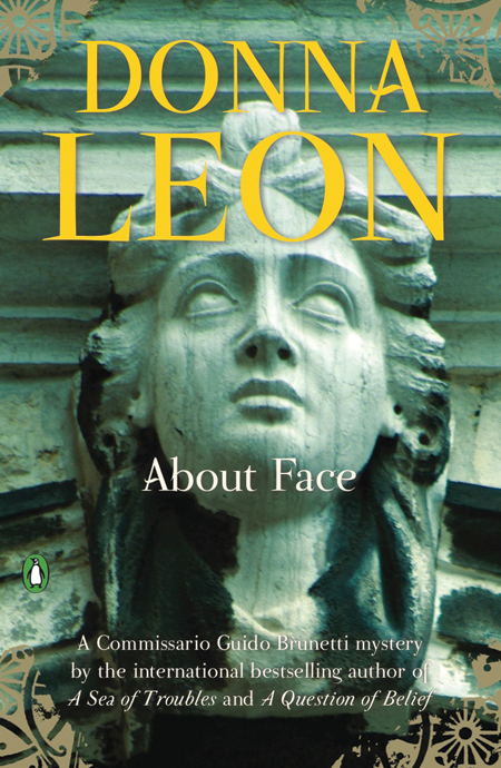 About Face By: Donna Leon