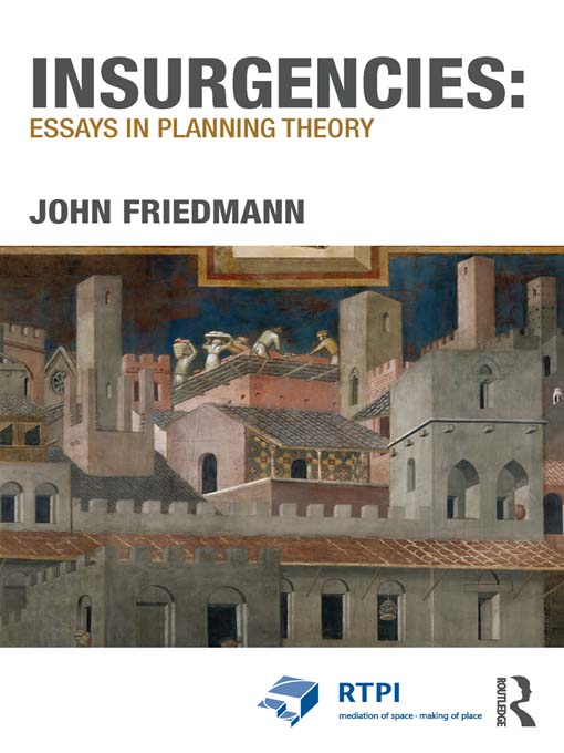 Insurgencies: Essays in Planning Theory