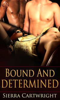 Bound and Determined By: Sierra Cartwright