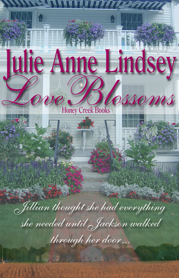 Love Blossoms By: Julie Anne Lindsey