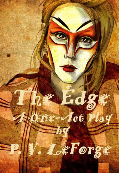 The Edge: A One-Act Play