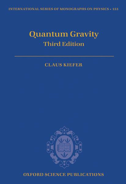 Quantum Gravity: Third Edition