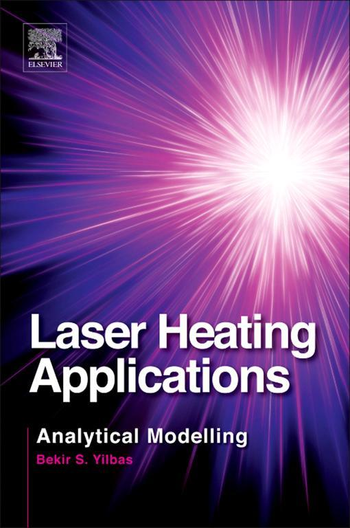 Laser Heating Applications Analytical Modelling