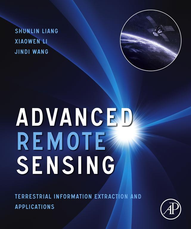 Advanced Remote Sensing Terrestrial Information Extraction and Applications