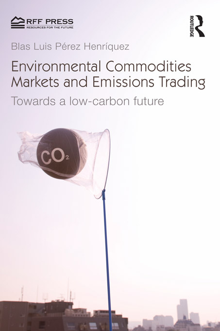Environmental Commodities Markets and Emissions Trading Towards a Low-Carbon Future