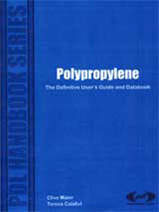 Polypropylene The Definitive User's Guide and Databook