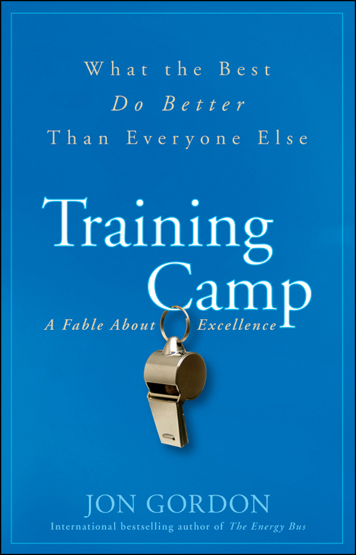 Training Camp By: Jon Gordon