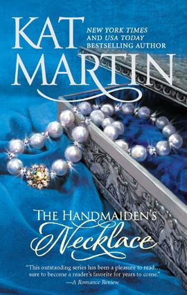 The Handmaiden's Necklace By: Kat Martin