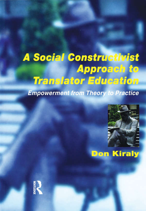 A Social Constructivist Approach to Translator Education Empowerment from Theory to Practice