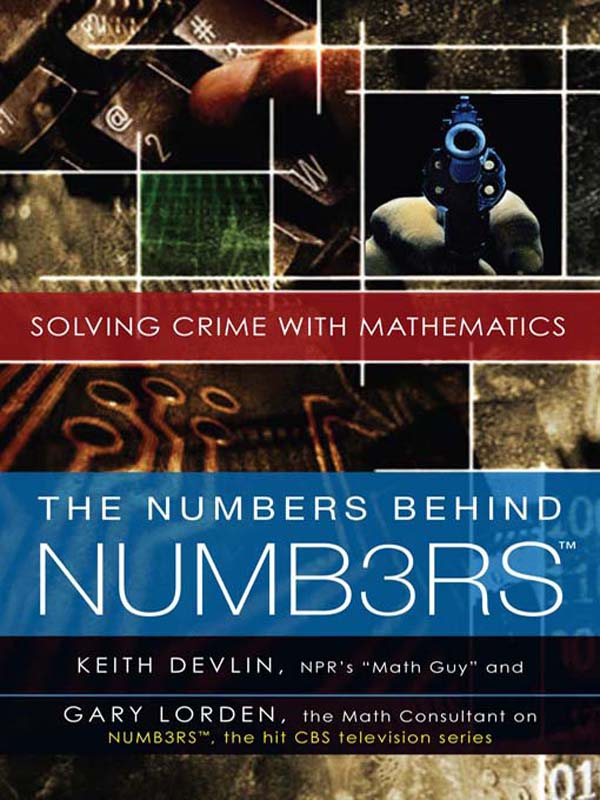 The Numbers Behind NUMB3RS Solving Crime with Mathematics