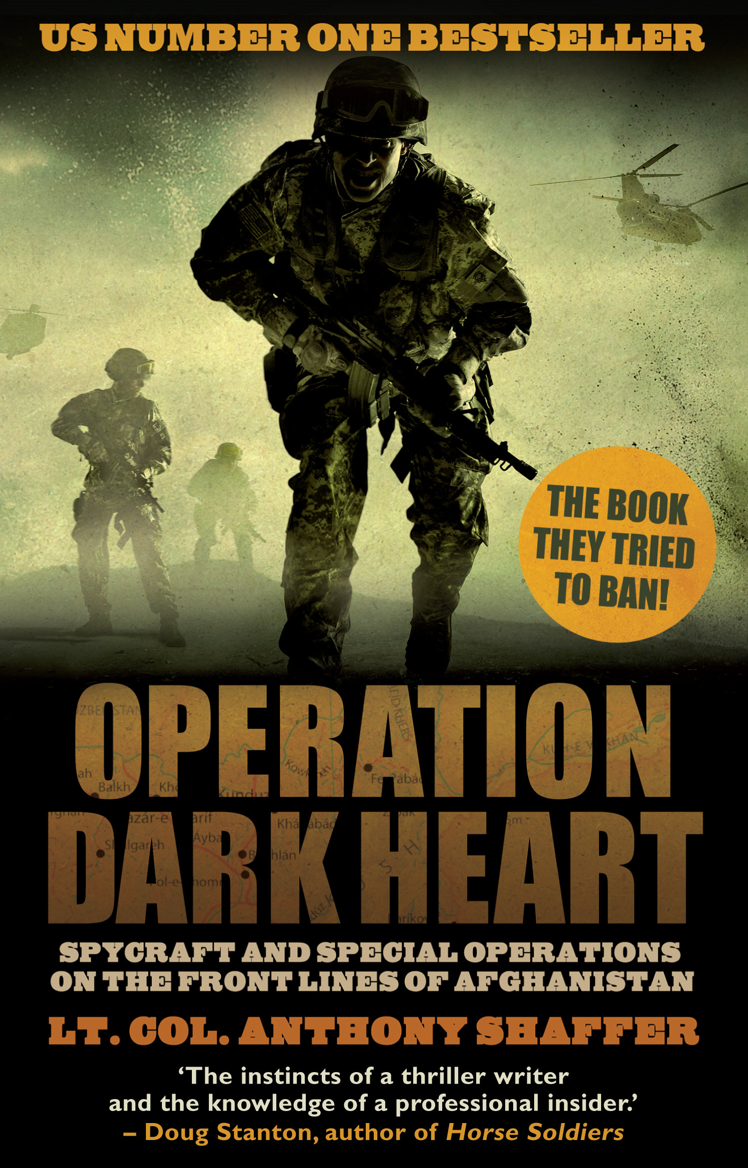 Operation Dark Heart Spycraft and Special Operations on the Front Lines of Afghanistan