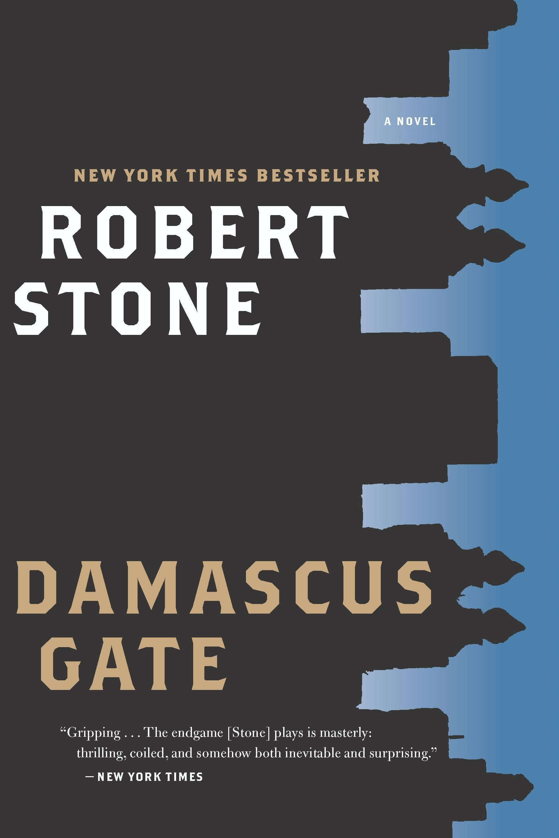 Damascus Gate By: Robert Stone