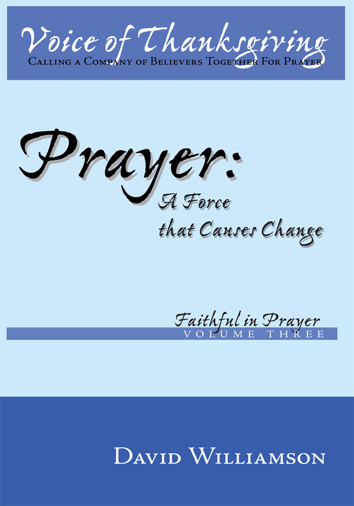 Prayer: A Force That Causes Change