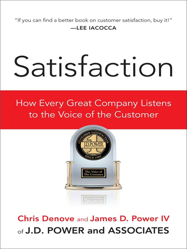 Satisfaction: How Every Great Company Listens to the Voice of the Customer