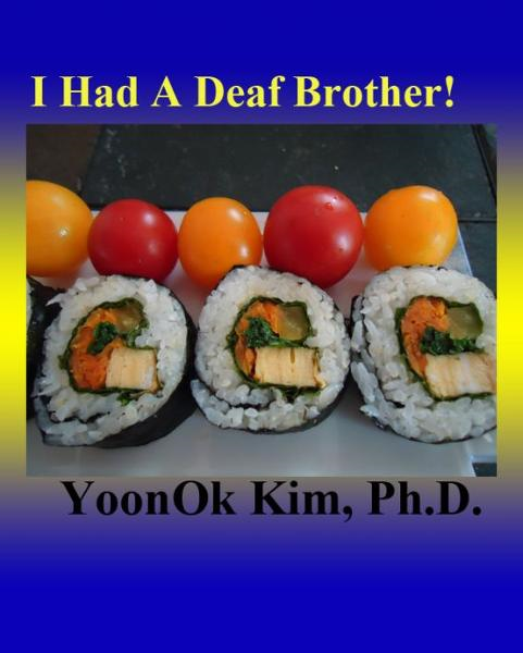 I Had A Deaf Brother!