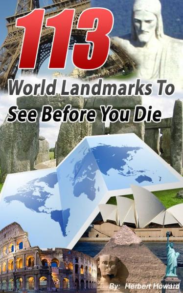 113 World Landmarks To See Before You Die