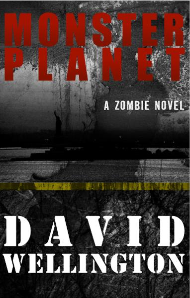Monster Planet By: David Wellington