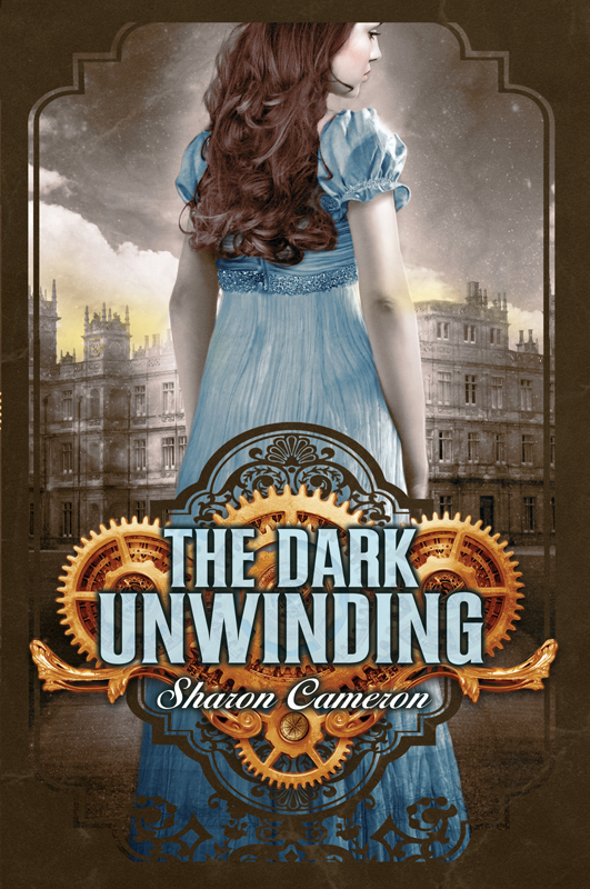 The Dark Unwinding By: Sharon Cameron