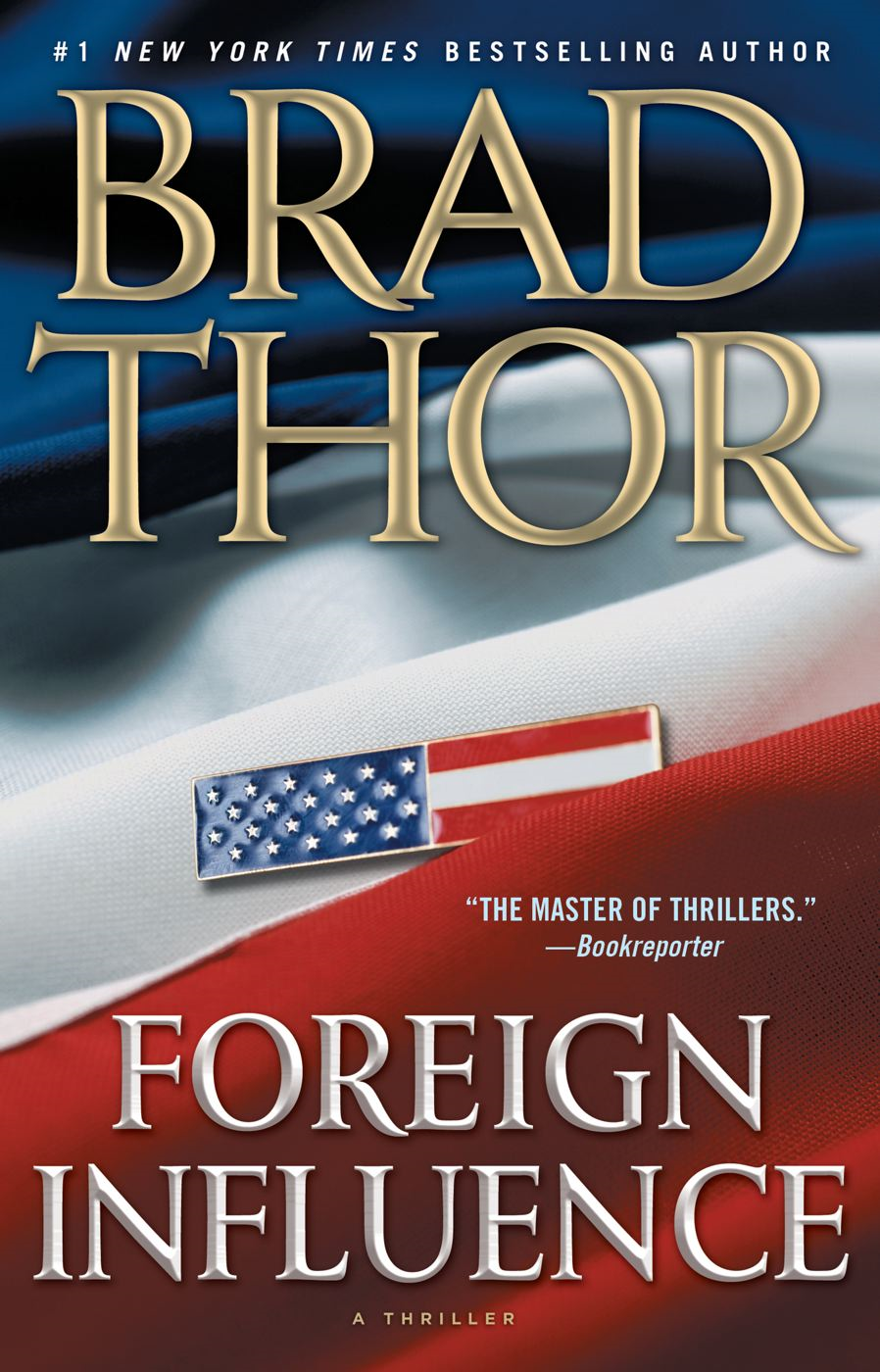 Foreign Influence By: Brad Thor