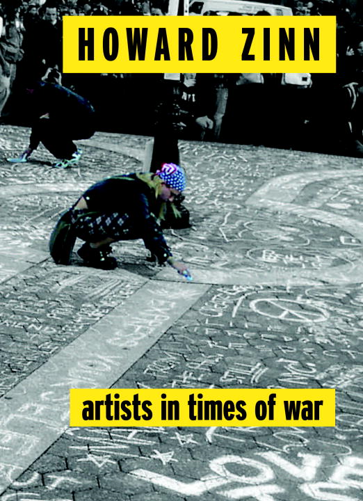 Artists in Times of War By: Howard Zinn