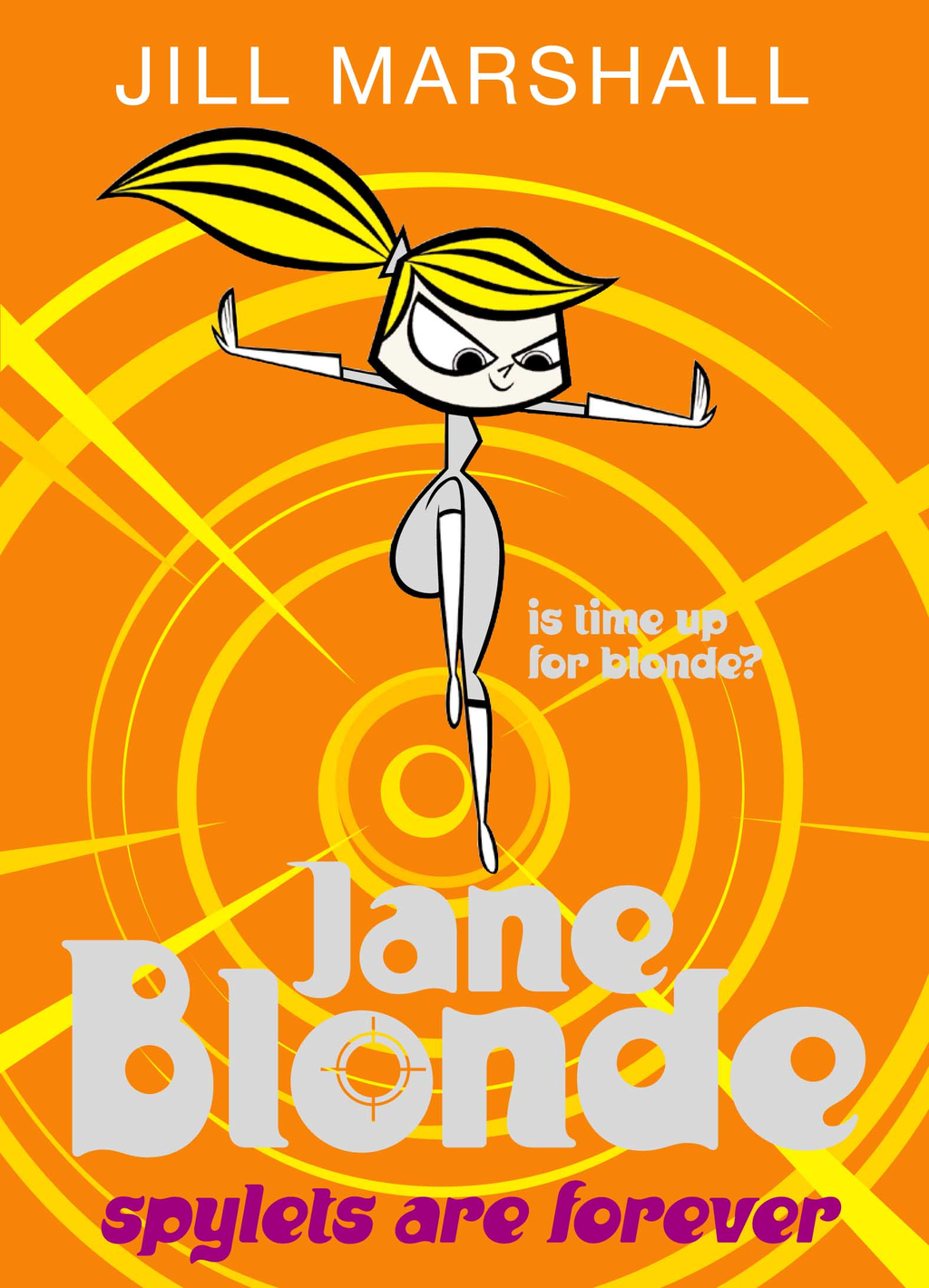 Jane Blonde 7: Spylets are Forever