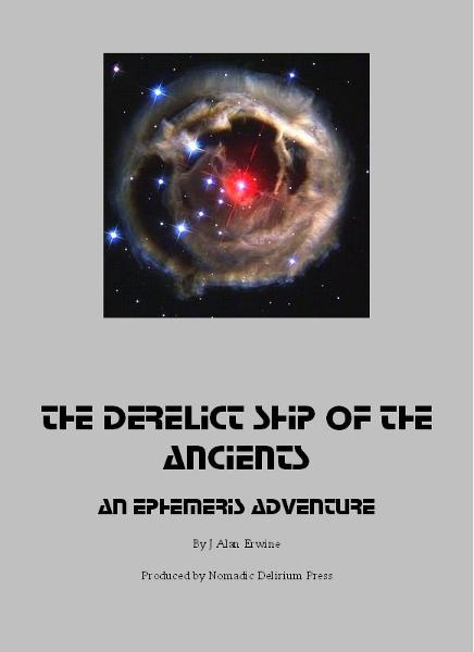 The Derelict Ship of the Ancients: An Ephemeris RPG adventure