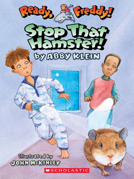Ready, Freddy! #12: Stop that Hamster