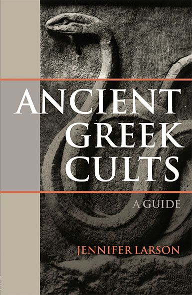 Ancient Greek Cults A Guide