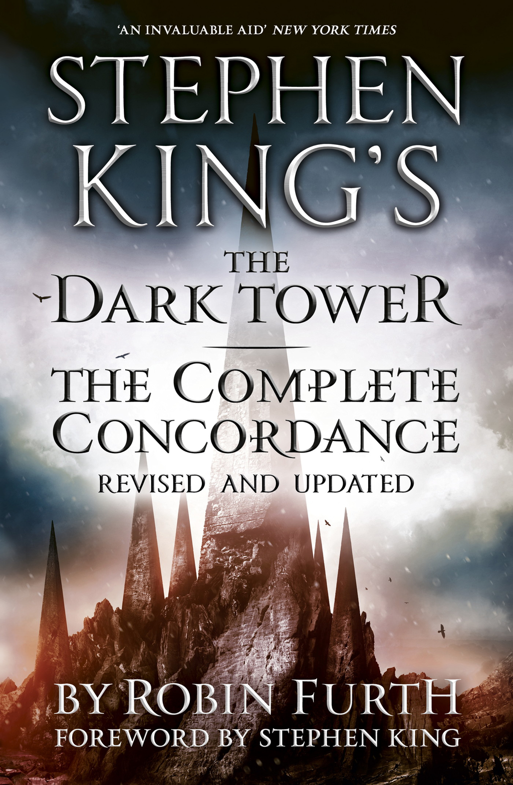 Stephen King's The Dark Tower: The Complete Concordance Revised and Updated