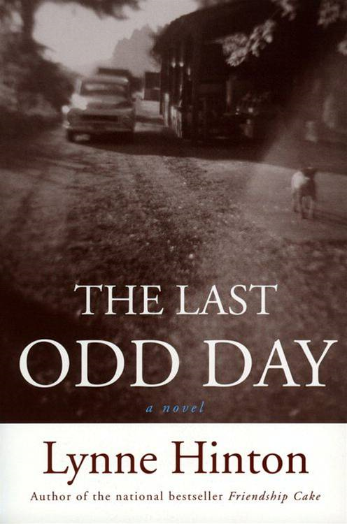 The Last Odd Day By: Lynne Hinton