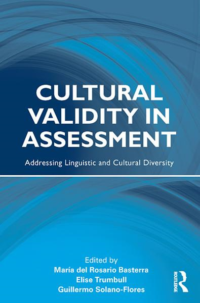 Cultural Validity in Assessment By:
