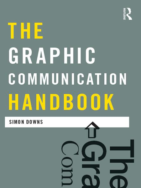 The Graphic Communication Handbook
