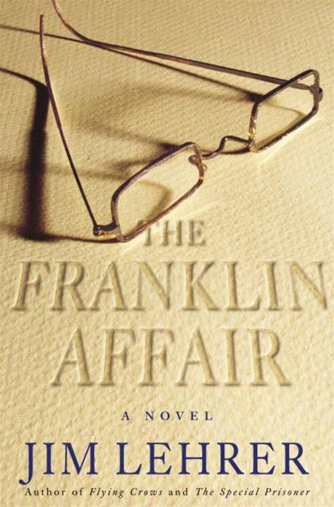 The Franklin Affair By: Jim Lehrer
