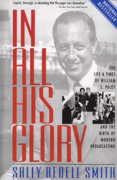 In All His Glory By: Sally Bedell Smith