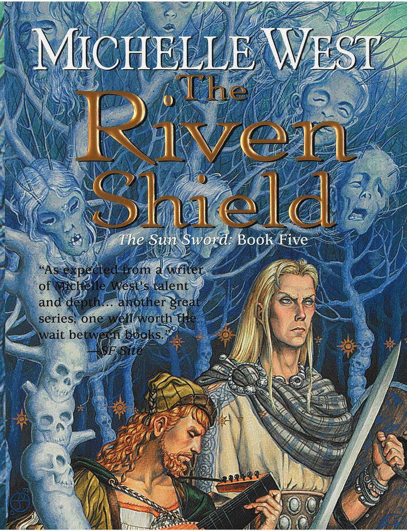 The Riven Shield By: Michelle West