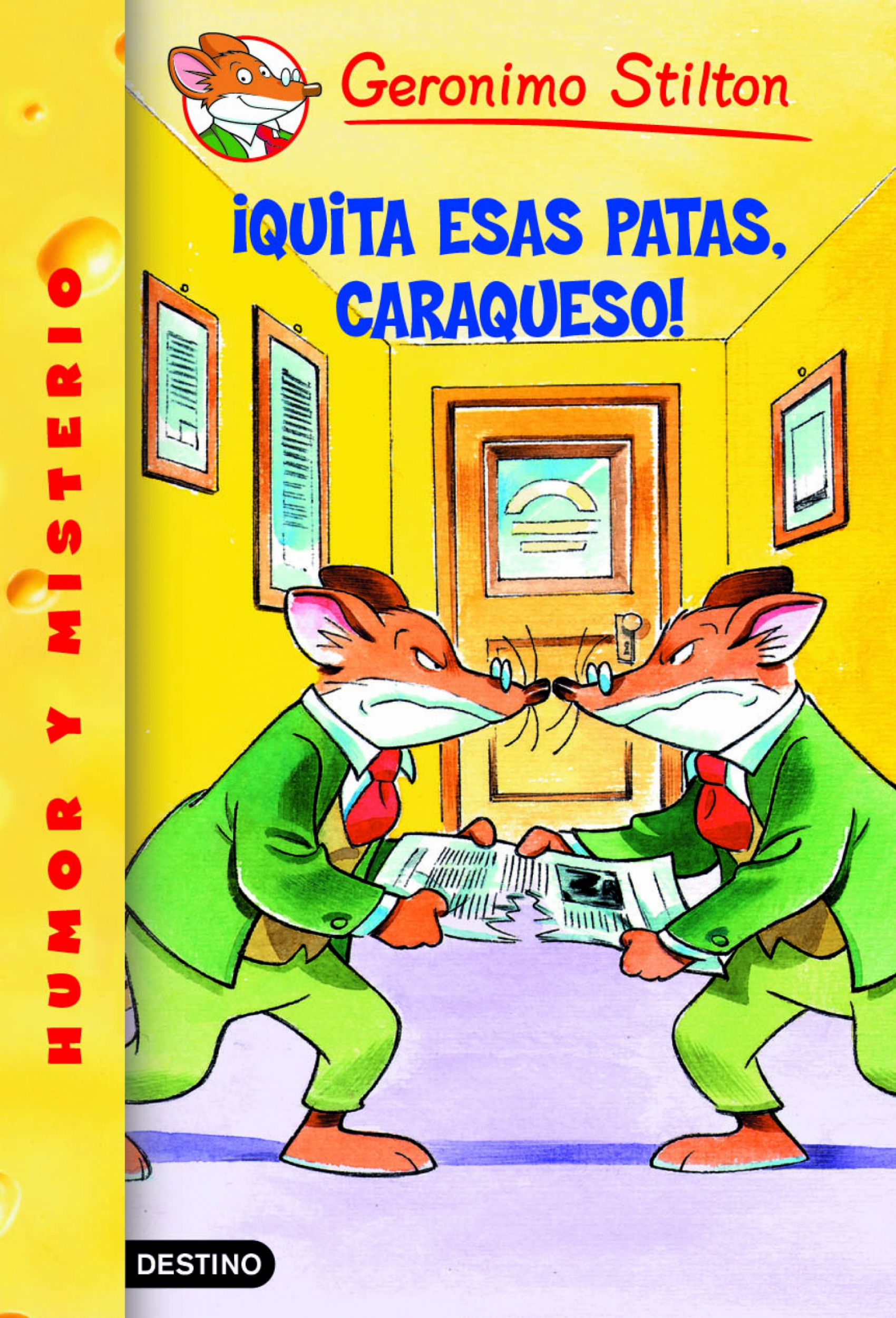 Geronimo Stilton - ¡Quita esas patas, caraqueso!