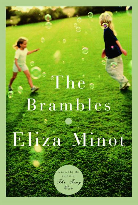 The Brambles By: Eliza Minot