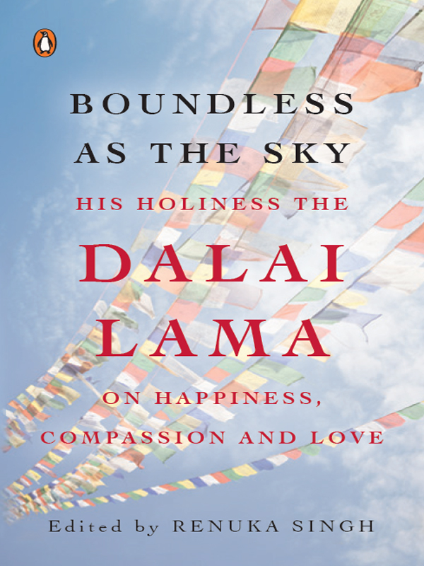 Boundless as the Sky His Holiness the Dalai Lama on Happiness,  Faith and Love