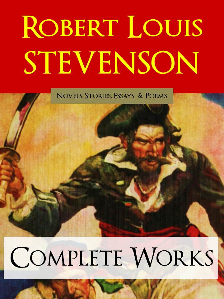 Robert Louis Stevenson THE COMPLETE WORKS