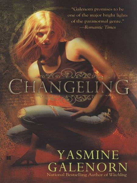 Changeling By: Yasmine Galenorn